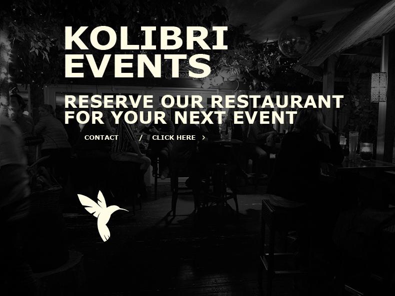 Kolibri Events -  Reserve our restaurant for your next event